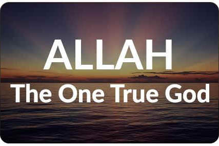 ALLAH one true God
